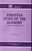Pakistan State of Economy: A long Run Perspective  By Munawar Iqbal
